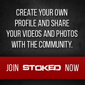 Create your own profile and share your videos and photos with the community....join STOKED now!