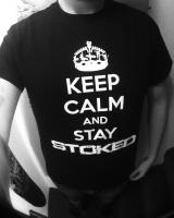 KEEP CALM AND STAY STOKED T-Shirt