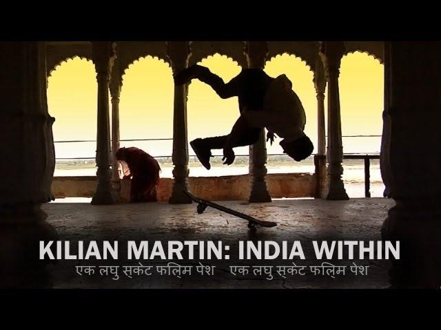 Kilian Martin India Within