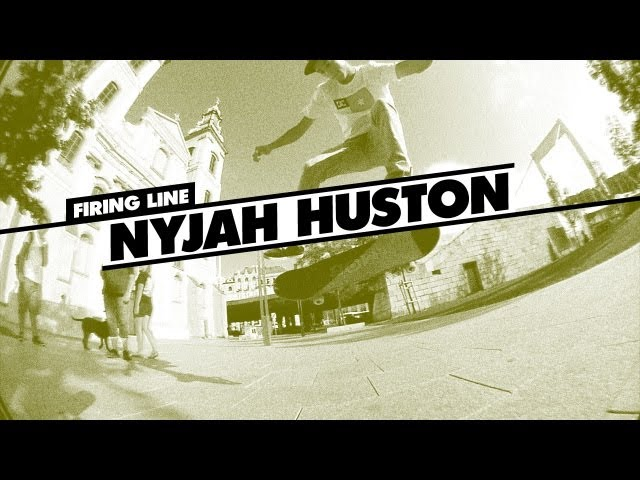 Nyjah Huston Firing Line