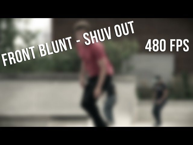 Slow Motion - Front Blunt Shuv Out (480 FPS)