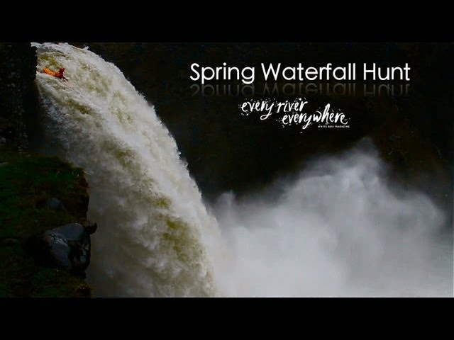 Spring Waterfall Hunt - Extreme Kayaking