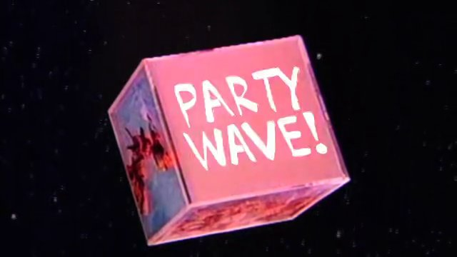 Party Wave! Teaser!