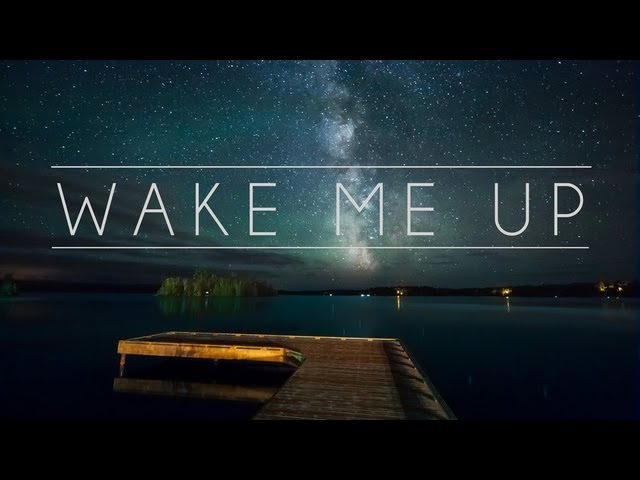 Opprør - Wake Me Up