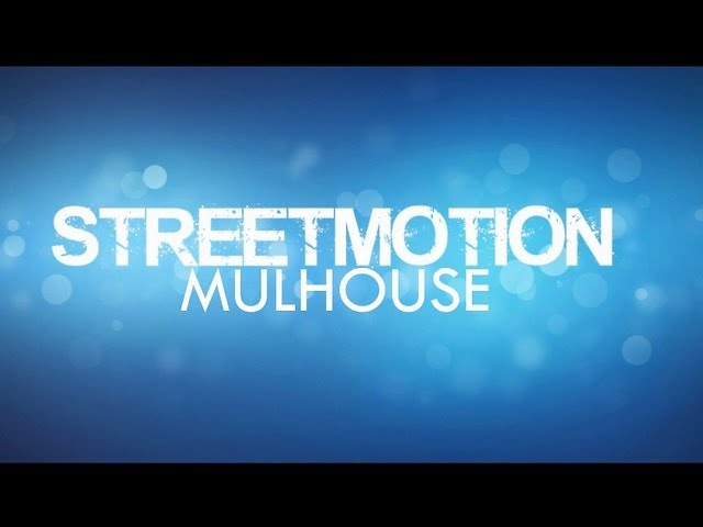 STREETMOTION MULHOUSE
