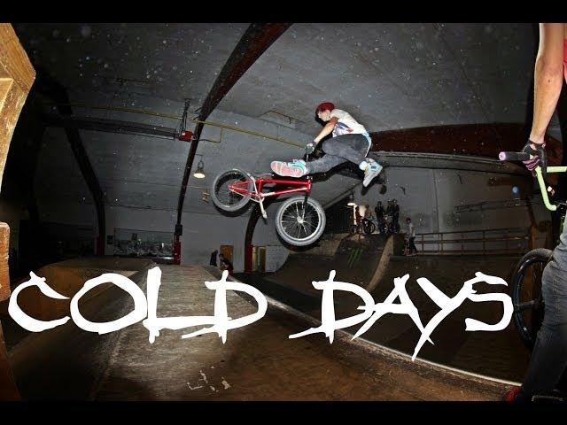 Cold Days BMX