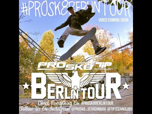 PROSK8 TEAM in Berlin - Germany 2013