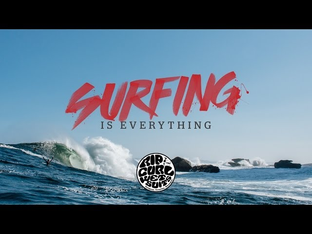 Surfing is Everything