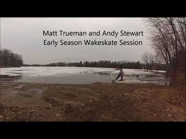 Early Season Wakeskating