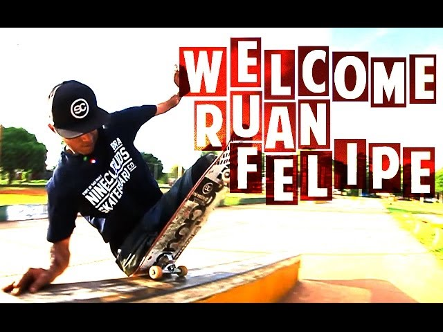 Nineclouds Skateboards | Welcome Ruan Felipe