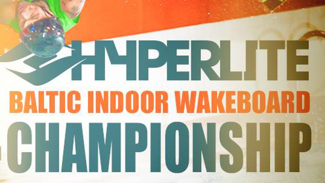 Hyperlite Baltic Indoor Wakeboard Championship