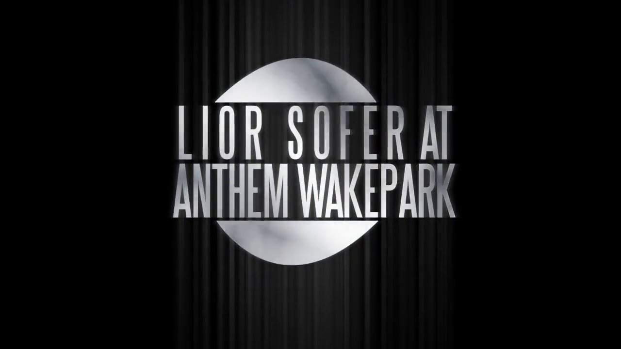 Lior Sofer @ Anthem Wakepark 2014