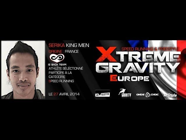 Xtreme Gravity 2014 - Speed Running - Serika King