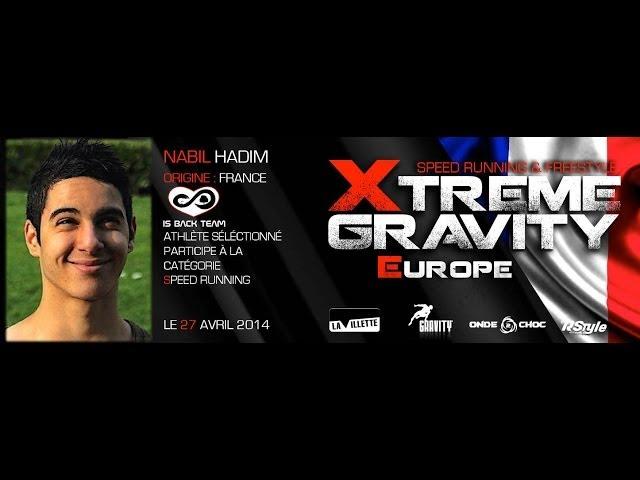 Xtreme Gravity 2014 - Speed Running - Nabil Hadim