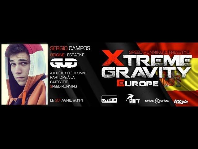 Xtreme Gravity 2014 -Speed Running - Sergio Campos