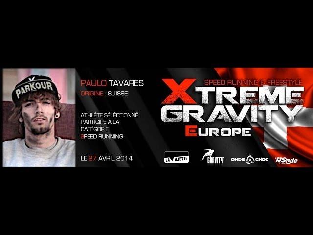 Xtreme Gravity 2014 Speed Running Paulo Tavares