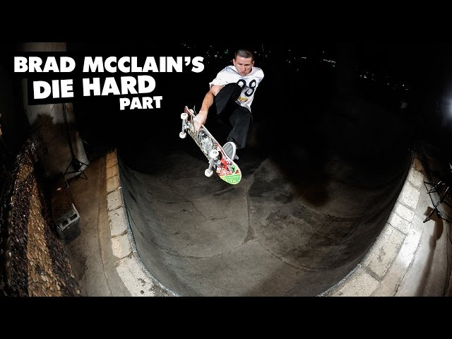 "Brad McClain's ""Die Hard"" Part"