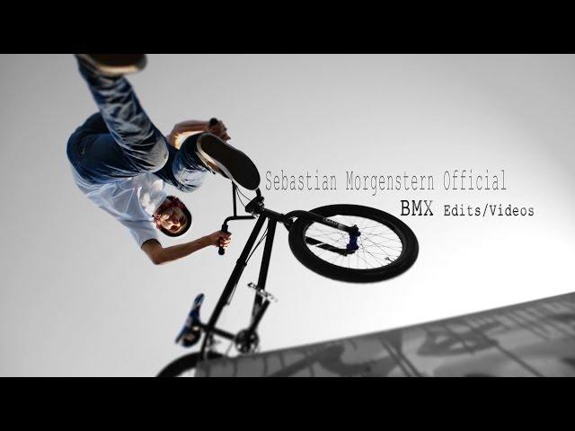Sebastian Morgenstern BMX EDIT