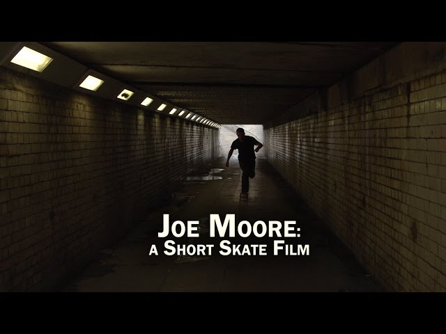 Joe Moore: a Short Skate Film by Brett Novak