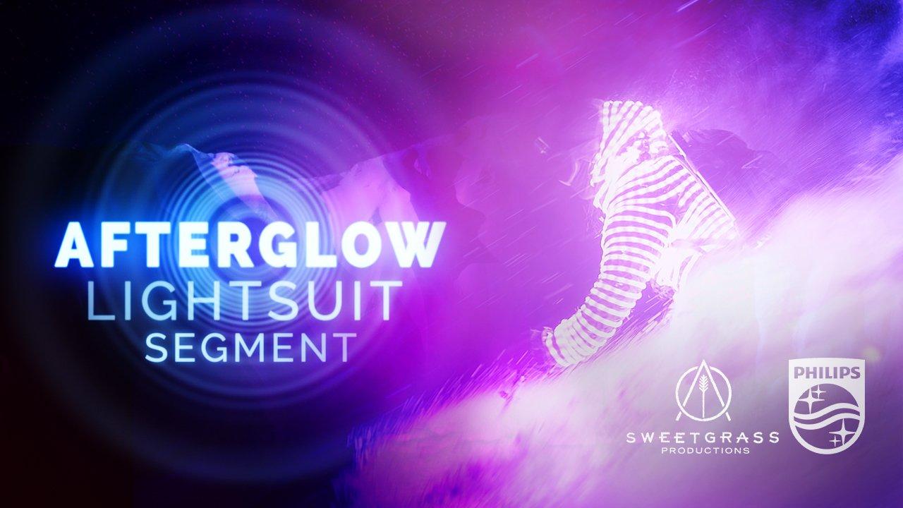 AFTERGLOW - Lightsuit Segment