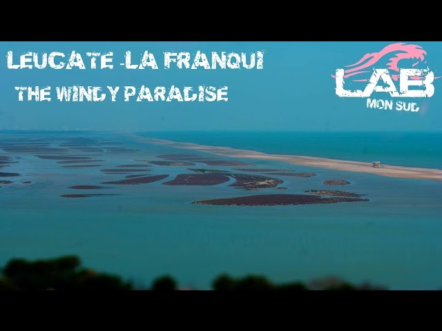 Leucate-La Franqui -The windy paradise