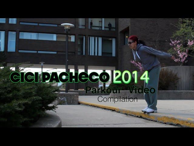 2014 Cici Pacheco Parkour Compilation video