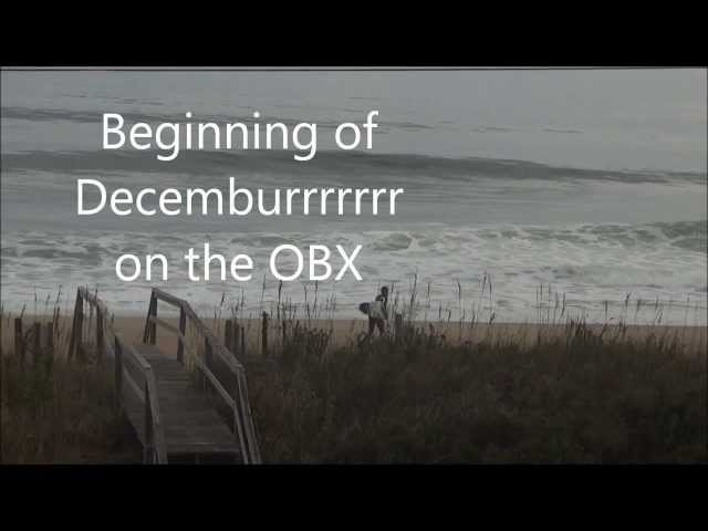 Decemburrrr on the OBX