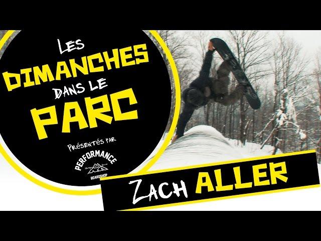 Zach Aller | Dimanche dans le parc