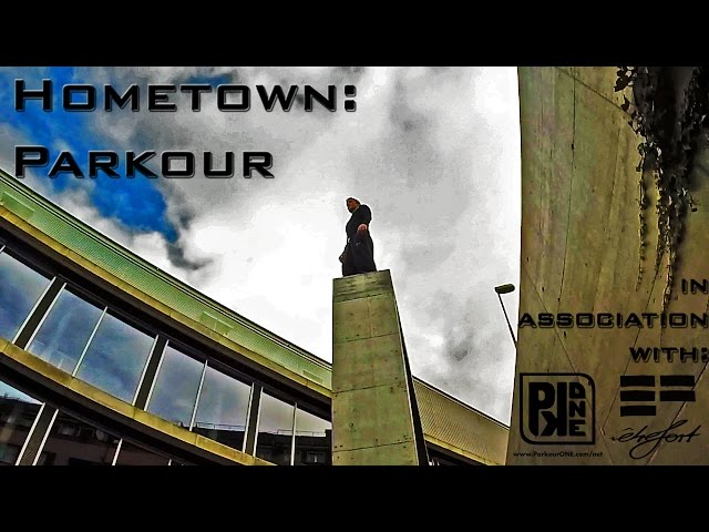 Hometown: Parkour.