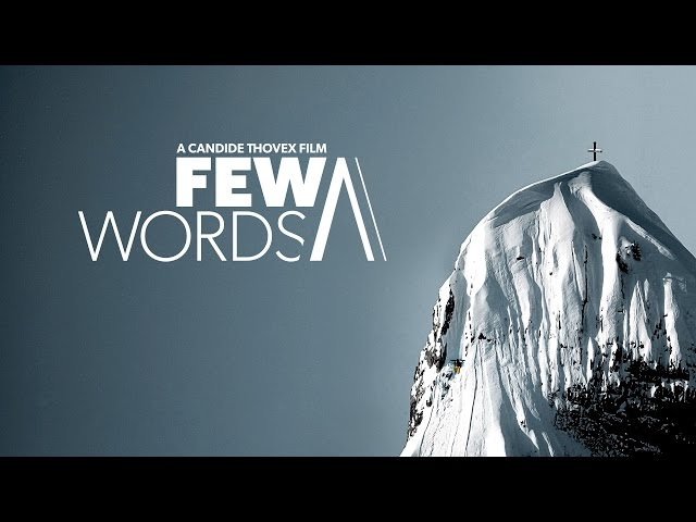 Candide Thovex Few Words