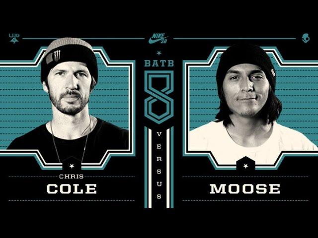 BATB8 Chris Cole Vs Moose