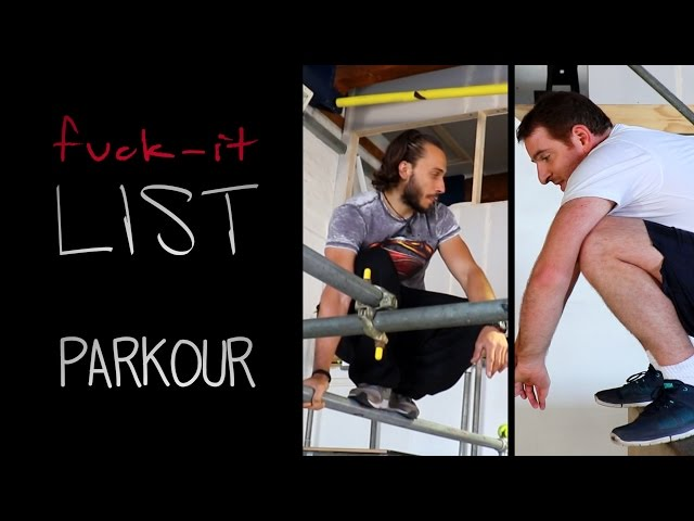 I crossed Parkour off my f*ck It List!