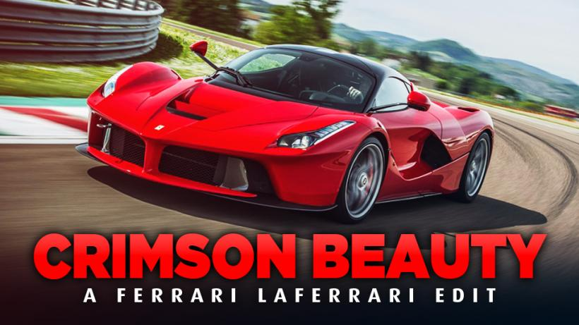 CRIMSON BEAUTY - A Ferrari LaFerrari Edit