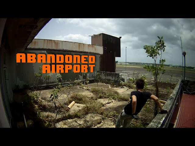 Abandoned Airport Run