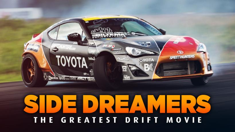 SIDE DREAMERS - The Greatest Drifting Movie!!