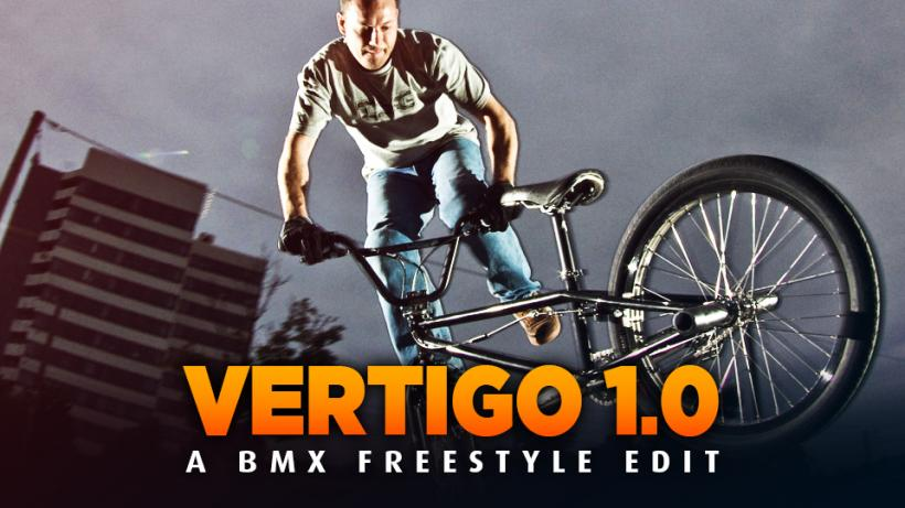 VERTIGO 1.0 - A BMX Freestyle Edit