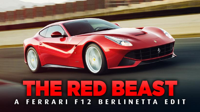 THE RED BEAST - A Ferrari F12 Edit