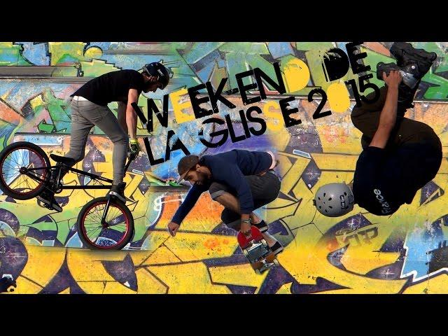 Week-End de la Glisse 2015 : ROLLER, BMX & SKATE