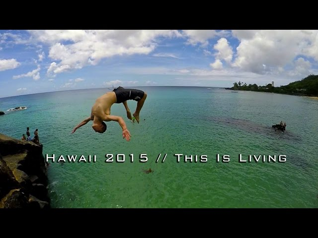 Hawaii 2015 // This Is Living