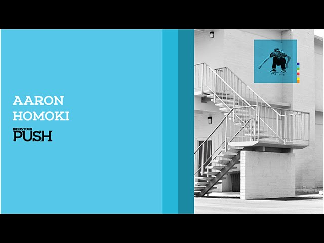 Aaron Homoki PUSH Full Part