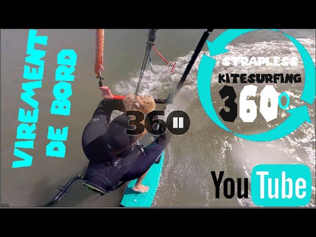 360 Strapless Kitesurfing Tack