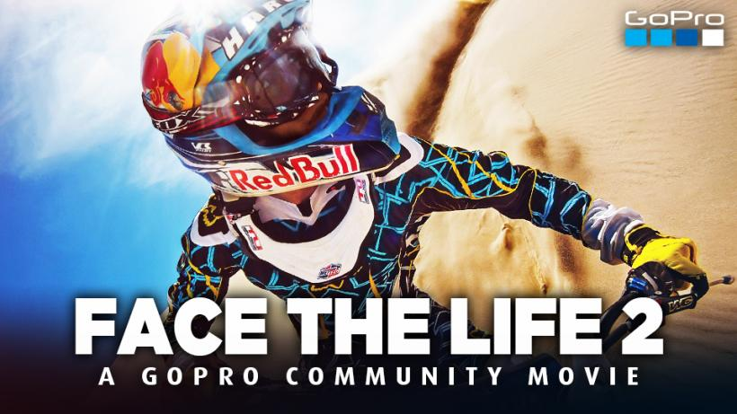 FACE THE LIFE 2 - A GoPro Community Movie