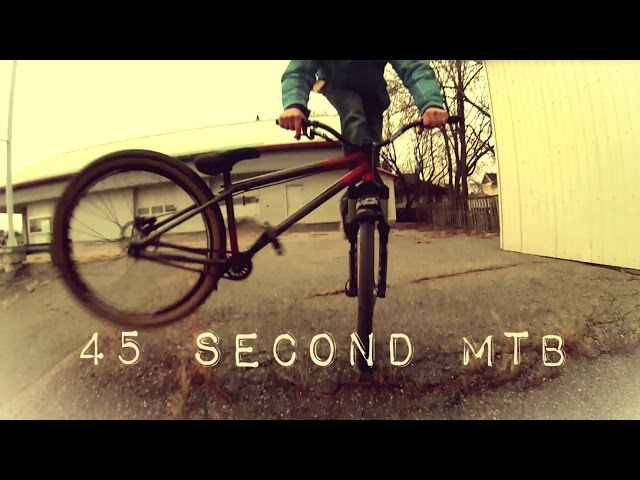 Street MTB in 45 Seconds