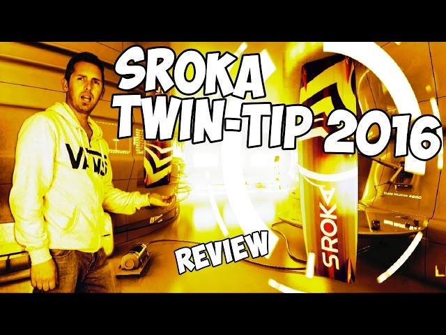 SROKA Twin-Tip 2016 Review