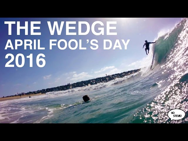 The Wedge - April Fool's Day 2016