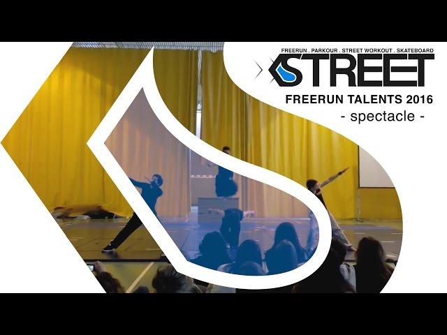 Spectacle des Talents FREERUN 2016