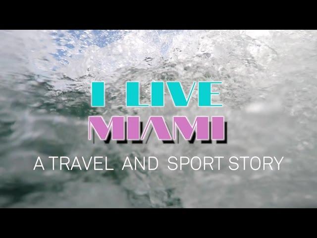 I Live Miami