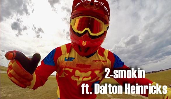 2smokin ft. Dalton Heinricks