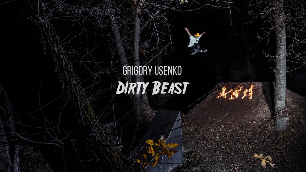 Dirty Beast – Grigoriy Usenko