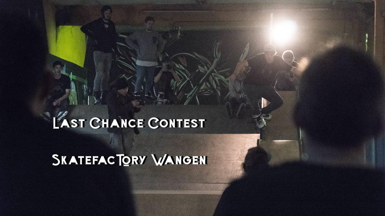 Last Chance // Skatefactory Wangen